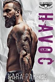 Havoc A Bad Boy Motorcycle Club Romance Los Desperados MC Book 1 By