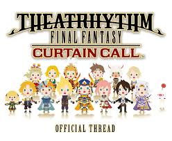 Final Fantasy Theatrhythm Curtain Call Best Characters by Theatrhythm Final Fantasy Curtain Call Ot Once More With