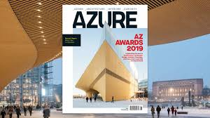 100 Best Architectural Magazines Out Now The 9th Annual AZ Awards Issue Azure Magazine