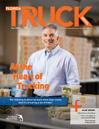 Florida Truck News- Fall 2018 By Florida Trucking Association - Issuu