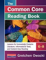 The Common Core Reading Book 6 8 Lessons For Increasingly Complex Literature Informational Texts And Content Area