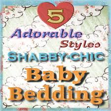 Shabby Chic Nursery Bedding by Shabby Chic Baby Bedding U2013 Visit 4 Yours