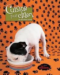 cuisiner pour chien jonna cuisine pour chien faune livres renaud bray com