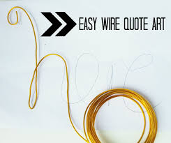 Easy Diy Wire Quote Art