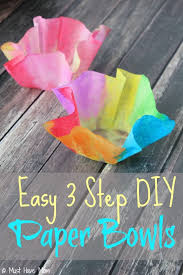 Easy 3 Step DIY Paper Bowls Kids Craft Idea Just Use Coffee Filters Watercolor Paints And Faultless Spray Starch Fun Decorative Bowl