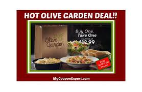 OLIVE GARDEN BOGO DEAL Plus a $5 00 off $30 00 Coupon line ·