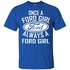 Ford T-shirts Once A Ford Girl Always A Ford Girl Shirts Hoodies ... Vintage 70s Fords Haul Ass Novelty Tshirt Mens S Donkey Pickup Ford Super Duty Tshirt Bronco Truck In Gold On Army Green Tee Bronco Tshirts Once A Girl Always Shirts Hoodies Norfolk Southern Daylight Sales Mustang Kids Calmustangcom Rebel Flag Tshirts And Confederate Merchandise F150 Shirt Truck Shirts T Drivin Trucks Taggin Bucks Akron Shirt Factory The Official Website Of Farmtruck Azn From Street Outlaws Tractor Tough New Holland Country Store
