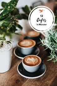 cafés in münster 13 mal einfach guter kaffee bester