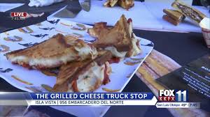 The Grilled Cheese Truck Stop In Isla Vista Is Ready For National ...