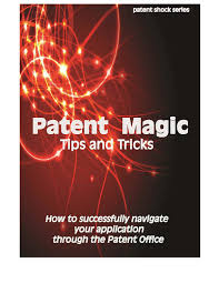 Uspto Efs Help Desk by Patent Magic Tips And Tricks By Robert Fish Issuu