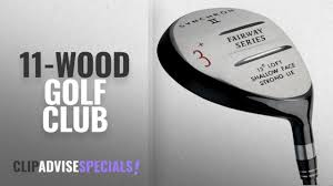 100 11 Wood Loft Top 10 Golf Club 2018 Customised Synchron II Fairway Woods Right Handed Graphite Gents