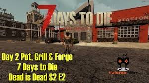 7 days to die cooking pot home image ideas