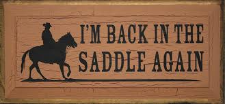 Back in the Saddle