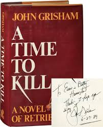 A Signed First Edition Of John Grishams Time To Kill