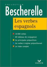 les verbes espagnols 10 000 verbes édition 97 le verbe