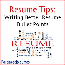 Resume Tips Writing Better Bullet Points