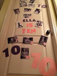 Birthday Door Decoration Ten Years Old Birth Pictures And Then One Picture For Each