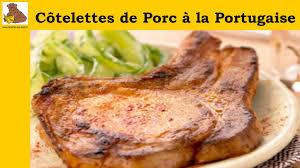 les côtelettes de porc à la portugaise recette facile et rapide