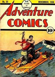 Cover Of Adventure Comics 32 November 1938 The First Number Under That Name Art By Creig Flessel