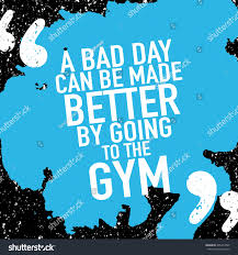 Motivation Concept Motivational Quote Poster Design About Workout Fitness Gym A Bad Day Can