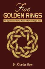 Five Golden Rings The Significance Of Women In Genealogy Jesus