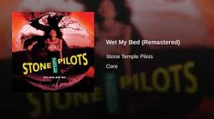 wet my bed stone temple pilots