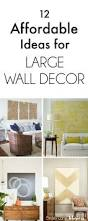 Ideas For Decorating A Bedroom Wall by Best 25 Large Wall Art Ideas On Pinterest Living Room Wall Art