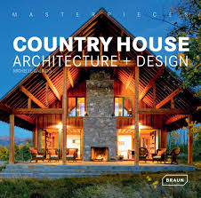 100 Architecture Houses Design Masterpieces Country House Michelle
