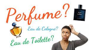 eau de toilette v eau de parfum difference between perfume eau de parfum eau de toilette and