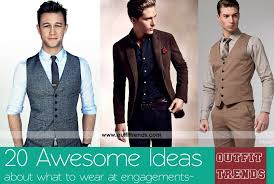 Engagement Outfits For Men 20 Latest Ideas On What To Wear At