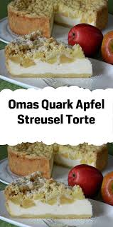omas quark apfel streusel torte apfelkuchen rezept quark