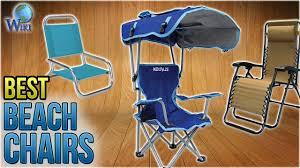 Top 10 Beach Chairs Of 2019 | Video Review 21 Best Beach Chairs 2019 Tranquility Chair Portable Vibe Camping Pnic Compact Steel Folding Camp Naturehike Outdoor Ultra Light Fishing Stool Director Art Sketch Reliancer Ultralight Hiking Bpacking Ultracompact Moon Leisure Heavy Duty For Hiker Fe Active Built With Full Alinum Designed As Trekking 13 Of The You Can Get On Amazon Abbigail Bifold Slim Lovers Buyers Guide Top 14 Nice C Low Cup Holder Carry Bag Bbq Corner