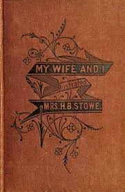 The Project Gutenberg EBook Of My Wife And I By Harriet Beecher Stowe