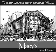 Macys Herald Square Floor Map by The Department Store Museum R H Macy U0026 Co New York City New York