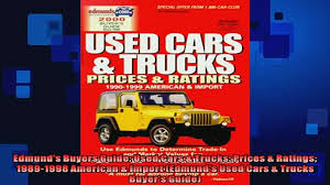 100 Edmunds Used Trucks READ Book Buyers Guide Cars Prices Ratings 19891998 American Import READ ONLINE