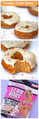 Dunkin Donuts Pumpkin Donut Calories by Best 25 Protein Donuts Ideas On Pinterest Whey Protein Recipes