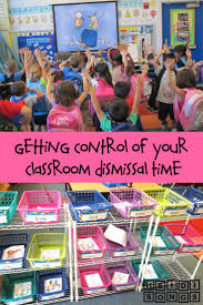 Bathroom Pass Ideas For Kindergarten by Getting Control Of Classroom Dismissal Time Classroom Management