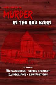Maria Marten, Or The Murder In The Red Barn - Alchetron, The Free ... Murder In The Red Barn Youtube Victorian Era Figurines Amusing Planet Hoedown Entrance Features The Look Of An Old Red Barn Unsolved Murders History Sorts Archive Stock Photos Images Alamy In July 2015 Cambridge Youth Musical Theatre Amazoncom Sinister Cinema Amazon Yesterdays Papers Remarkable Lives Splendidly Illustrated Ballads Harnessing The Power Of Criminal Corpse By Tom Waits