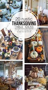 Looking For Table Decor Inspiration Your Thanksgiving Gathering Then Check Out These 20 Rustic