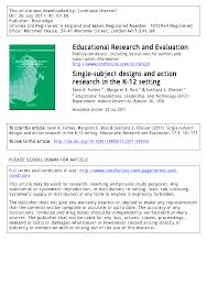 Single subject designs and action research in the K 12 setting