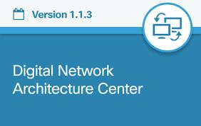 Cisco Digital Network Architecture DNA Center