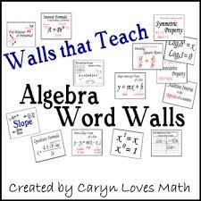 Algebra Word Wall Walls That Teach 100 Concepts