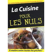 livre cuisine pour les nuls la cuisine pour les nuls livre cuisine cultura