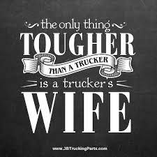 Trucker Wife Quotes Images | Roll On 18 Wheeler | Pinterest ... 266 Truck Quotes 5 Quoteprism Trucker Funny Truck Driver Quotes Gift For Truckers Tshirt Out Of Road Driverless Vehicles Are Replacing The Trucker 10 Morgan Freeman On Life Death Success And Struggle Trucking Quotes Of The Day 7809689 Ejobnetinfo Is Full Of Risks Ltl Driver Stuff Driving Schools Class B Download Mercial Resume The Realities Dating A Bittersweet Taken By A Smokin Hot New Black Tees T Shirt S Chazz Palminteri Quote Im Very Proud Being Italiamerican 38 Funny Comments Written Pakistani Trucks Rikshaws 2017 Best Apps In 2018 Awesome Road