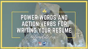 200 Power Words And Action Verbs For Writing Your Epic Resume Computer Science Resume Verbs Unique Puter Powerful Key Action Verbs Tip 1 Eliminate Helping The Essay Expert Choosing Staff Imperial College Ldon Action List Pretty Words Cv Writing Services Melbourne Buy Essays Online Best Worksheets Rewriting Worksheet 100 Original Resume Eeering Page University Of And Cover Letter