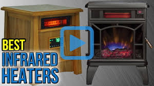 Decor Flame Infrared Electric Stove by Top 10 Infrared Heaters Of 2017 Video Review