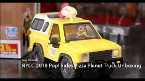 100 Pizza Planet Truck Unboxing Funko Pop Rides NYCC 2018 Exclusive