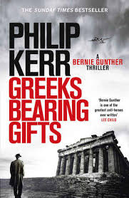 Greeks Bearing Gifts Bernie Gunther 13