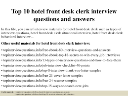 Cover Letter For Front Desk Hotel by Top 10 Hotel Front Desk Clerk Interview Questions And Answers 1 638 Jpg Cb U003d1427199178