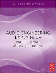 Audio Engineering Explained Professional Recording By Douglas